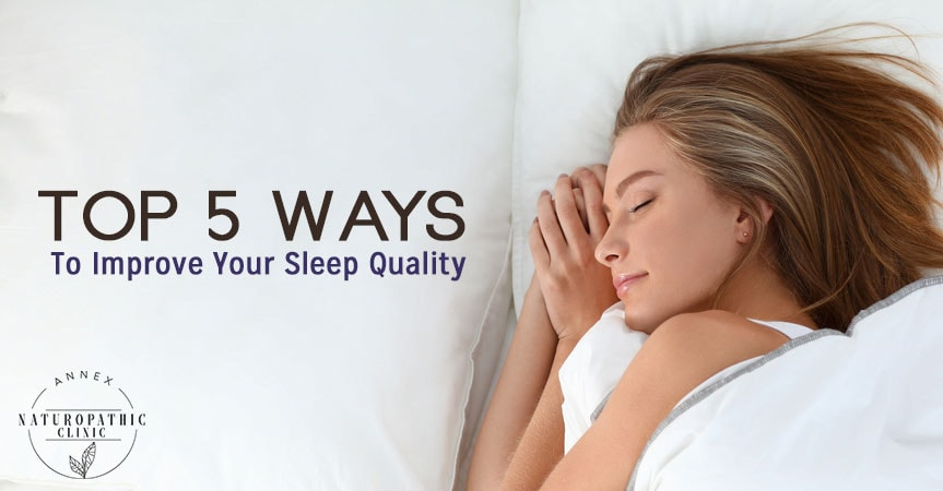 Improve your sleep | Annex-Naturopathic-Clinic-Toronto-Naturopathic-Doctor-in-the-Annex