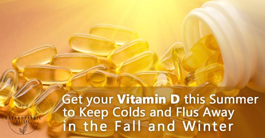 Get Your Vitamin D | Annex-Naturopathic-Clinic-Toronto-Naturopathic-Doctor-in-the-Annex-June03-01