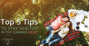 top 5 tips to stay health in the summer | Annex Naturopathic Clinic | Naturopathic Doctor in Toronto