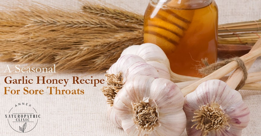 A Seasonal Garlic Honey Recipe For Sore Throats | Annex Naturopathic