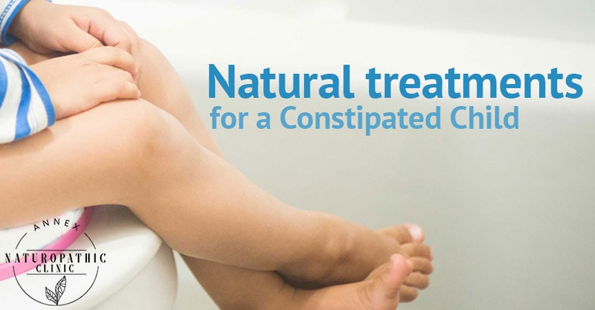 Natural treatments for a Constipated Child | Annex Naturopathic Clinic | Toronto Naturopathic Doctors
