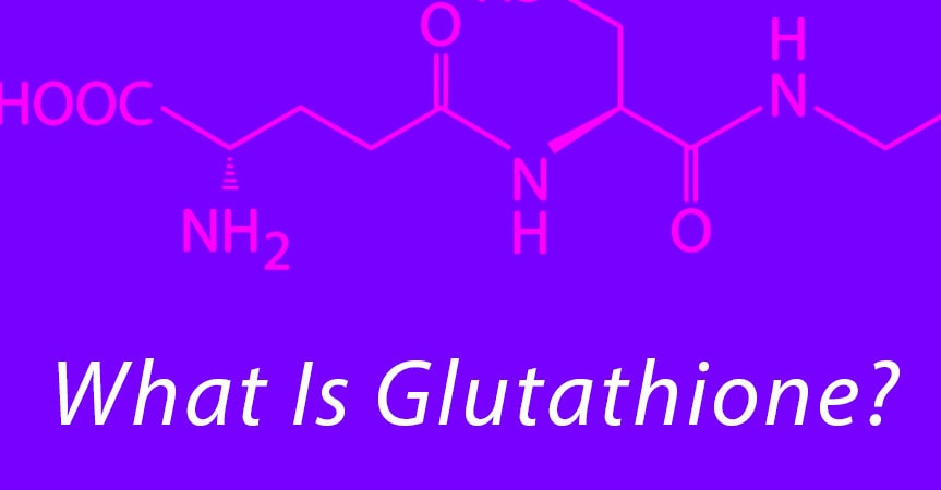 What Is Glutathione? | Annex Naturopathic Clinic | Toronto Naturopathic Doctors