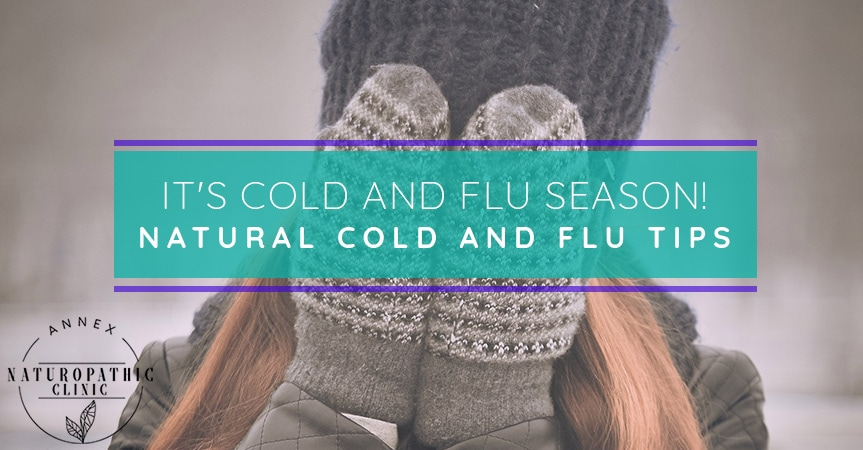It's Cold And Flu Season! Natural Cold And Flu Tips | Annex