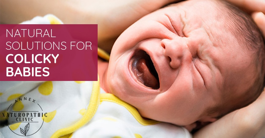 Natural Solutions For Colicky Babies   Annex Naturopathic Clinic   Toronto Naturopathic Doctors