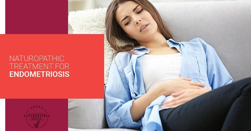 Naturopathic Treatment For Endometriosis   Annex Naturopathic Clinic   Toronto Naturopathic Doctors
